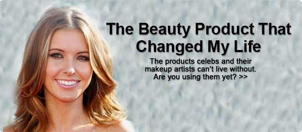 Celebrities Reveal The Beauty Products That Changed My Life